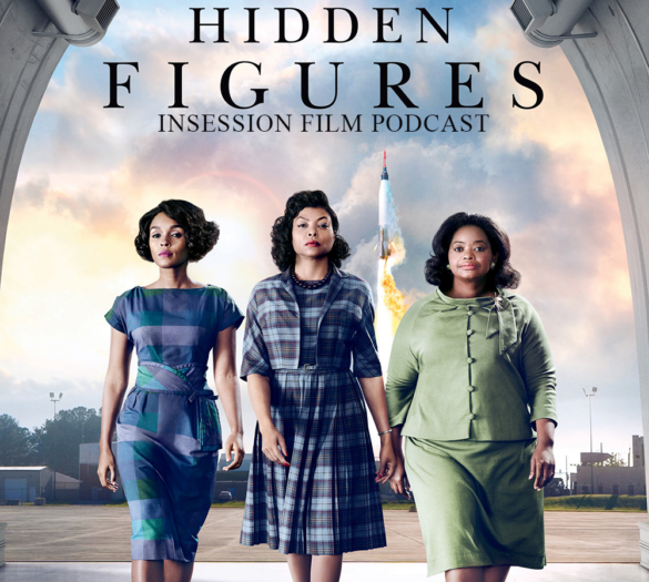 Podcast: Hidden Figures, Top 3 Best Shot Films of 2016 – Episode 202