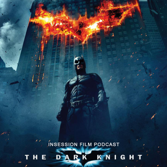 Podcast: The Dark Knight, Top 5 Films of 2008 – Episode 209