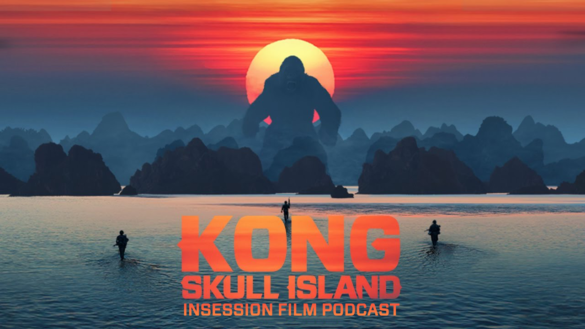 Podcast: Kong: Skull Island / Top 3 Movies – Wear Its Influences / Rome, Open City – Episode 212