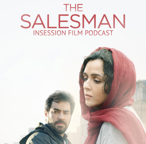Podcast: The Salesman, I Don't Feel at Home in This World Anymore – Extra Film