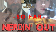 Podcast: Nerdin' Out Vol 16 – Ep. 215 Bonus Content
