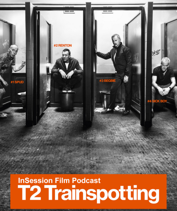 Podcast: T2 Trainspotting, Top 3 Danny Boyle Scenes, Umberto D. – Episode 216