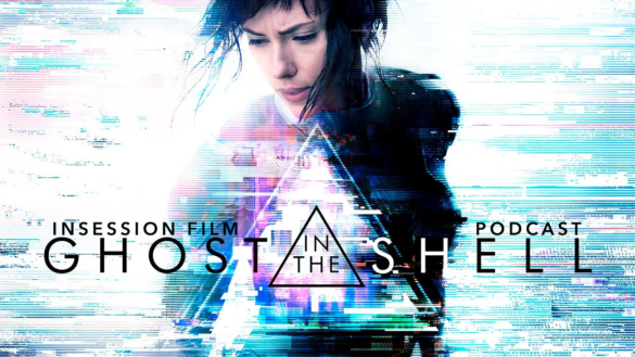 Podcast: Ghost in the Shell (2017), Top 3 Characters from AI Movies, I Vitelloni – Episode 215