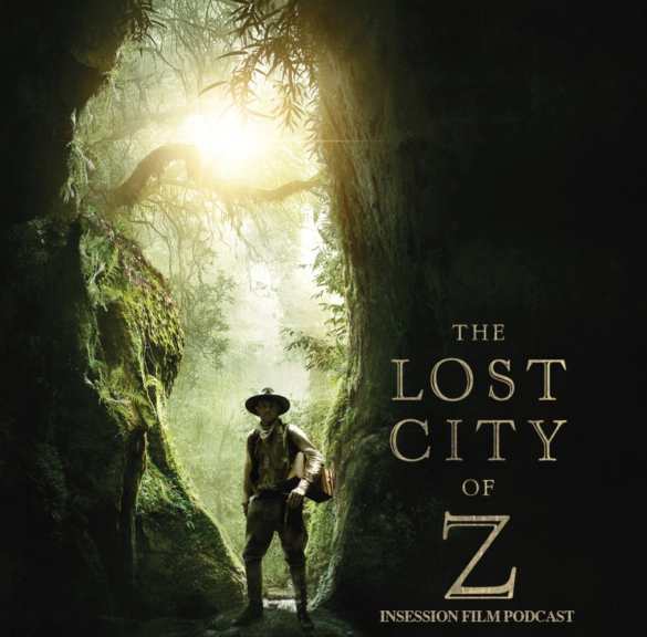 Podcast: The Lost City of Z – Ep. 219 Bonus Content
