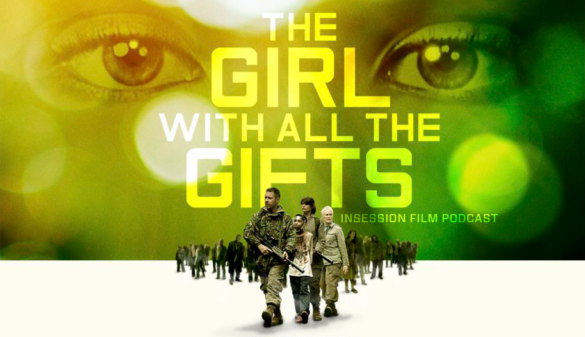 Podcast: The Girl with All the Gifts, The Blackcoat's Daughter – Extra Film
