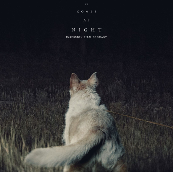 Podcast: It Comes at Night, Top 3 Movie Scores That Illicit Fear, Matt Schrader Interview – Episode 225