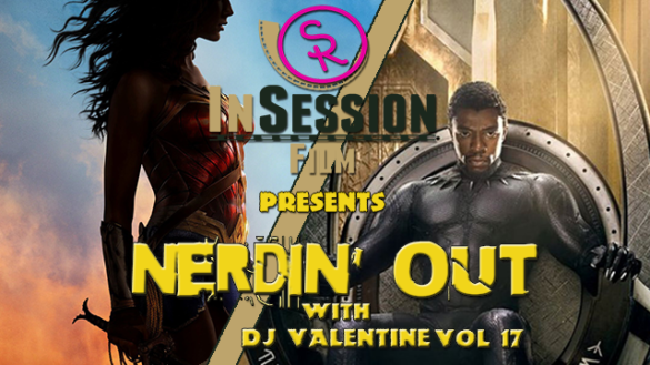 Podcast: Nerdin' Out Vol 17 – Ep. 226 Bonus Content