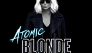 Podcast: Atomic Blonde, The Incredible Jessica James – Extra Film