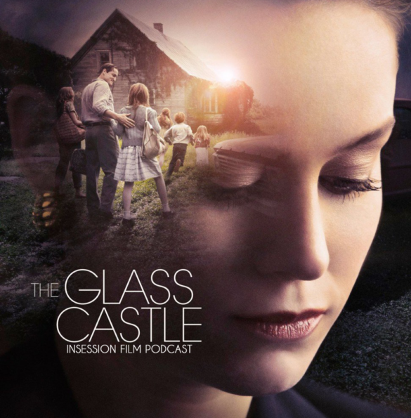 Podcast: The Glass Castle, Top 3 Movie Nomads, The Big City – Episode 234