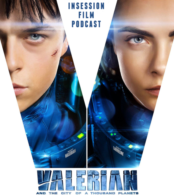 Podcast: Valerian, To the Bone – Extra Film