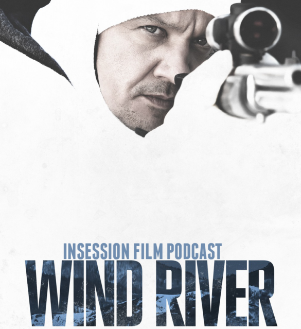 Podcast: Wind River, Brigsby Bear – Extra Film