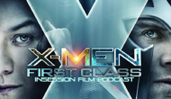 Podcast: X-Men: First Class, First They Killed My Father – Extra Film