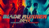 Podcast: Blade Runner 2049, Top 3 Best Shot Sci-Fi Films – Episode 242