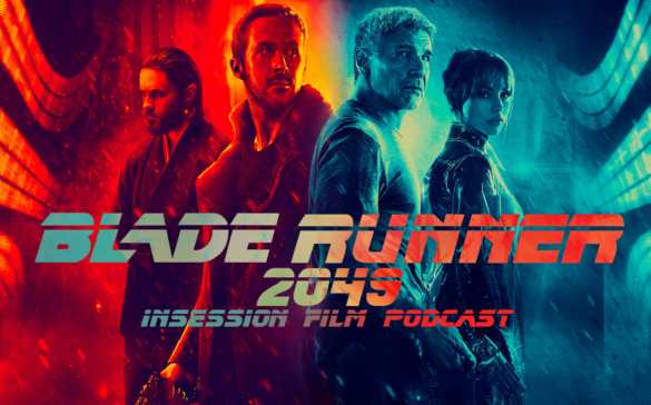 Podcast: Blade Runner 2049, Top 3 Best Shot Sci-Fi Films – Episode 242