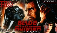 Guest Appearance: Blade Runner – Epic Film Guys