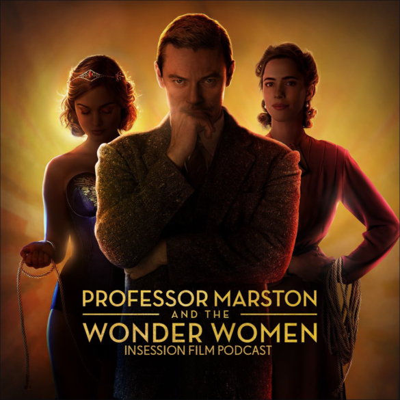 Podcast: Professor Marston and the Wonder Women, Maudie – Extra Film