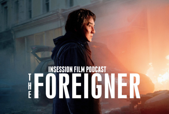 "Podcast: The Foreigner, Top 3 ""Old Man with a Gun"" Movies, Charulata – Episode 243"