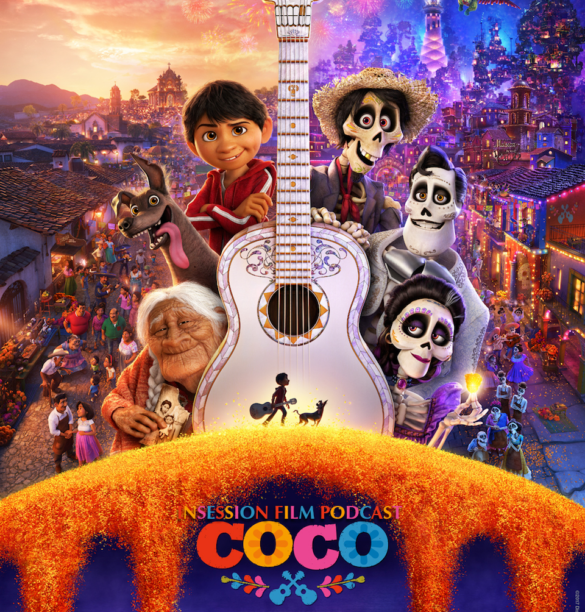 Podcast: Coco, Lady Bird, Top 3 Movies About Tradition – Episode 249