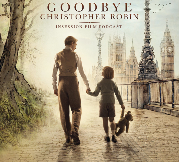 Podcast: Goodbye Christopher Robin, Loving Vincent – Extra Film
