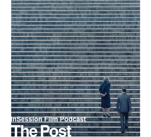 Podcast: The Post / The Disaster Artist / Top 3 Overlooked Films of 2017 – Episode 251