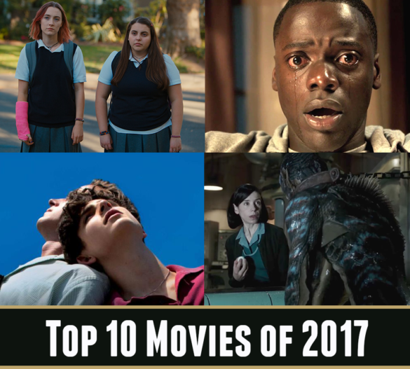 Podcast: Top 10 Movies of 2017 – Episode 257 (Part 2)