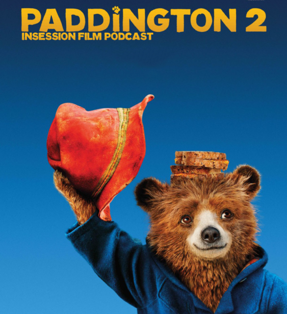 Podcast: Paddington 2 / Top 3 Movie Sequels – Episode 259