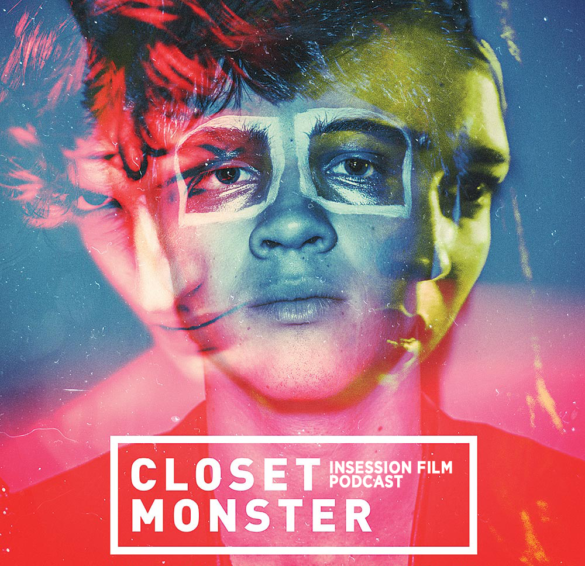 Podcast: Closet Monster – Ep. 264 Bonus Content