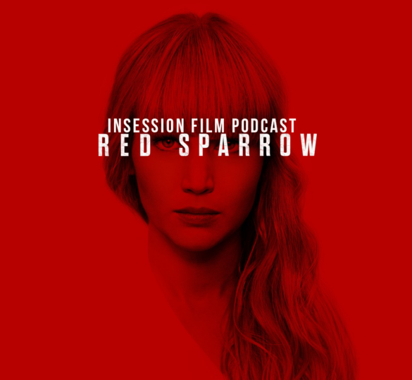 Podcast: Red Sparrow / Top 3 Best Picture Winners – Episode 263