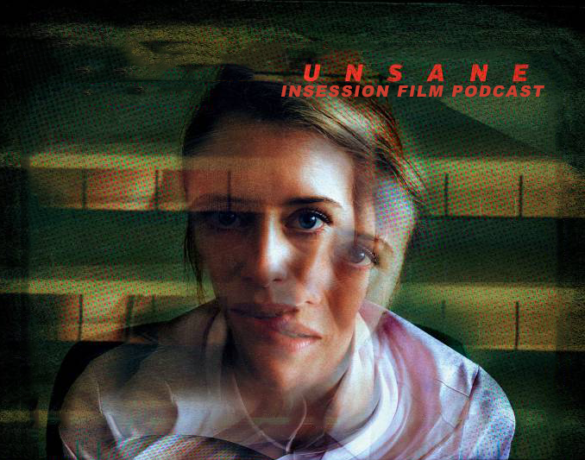 Podcast: Unsane / I Kill Giants – Extra Film