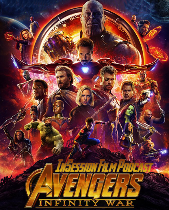 Podcast: Avengers: Infinity War / Top 3 MCU Scenes – Episode 271