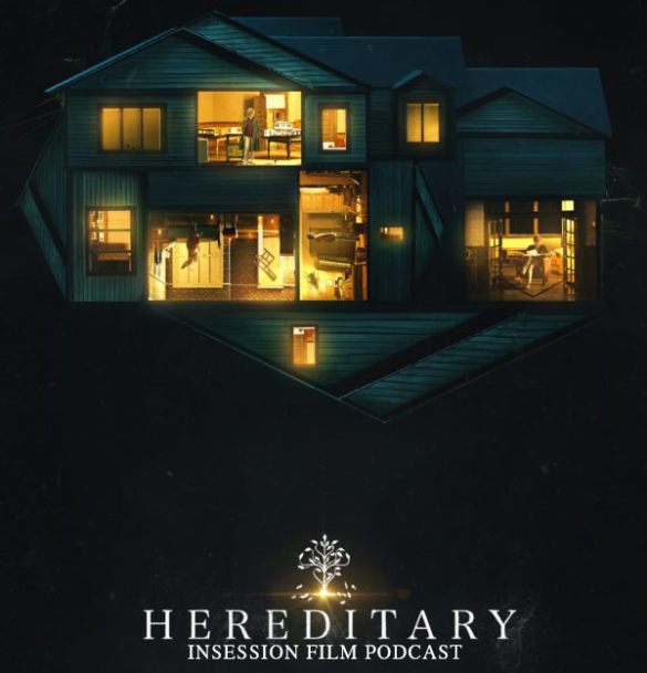 Podcast: Hereditary / Top 3 Horror Movie Performances – Episode 277