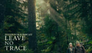 Podcast: Leave No Trace / Top 3 Father-Daughter Movies – Episode 283