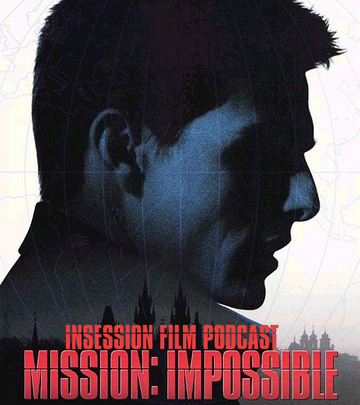 Podcast: Mission: Impossible Retrospective – Extra Film