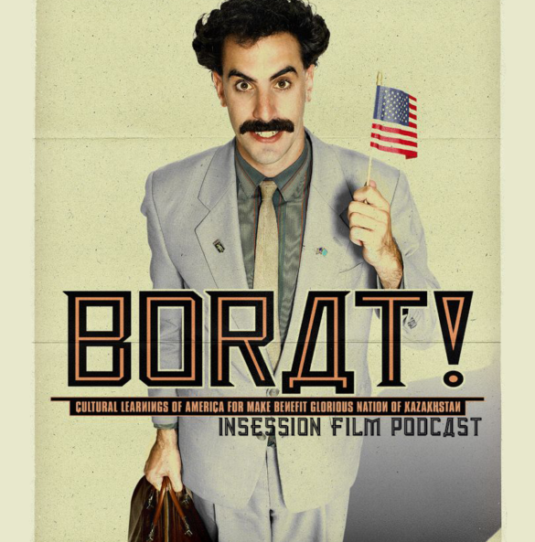 Podcast: Borat / Top 5 Movies of 2006 – Episode 288