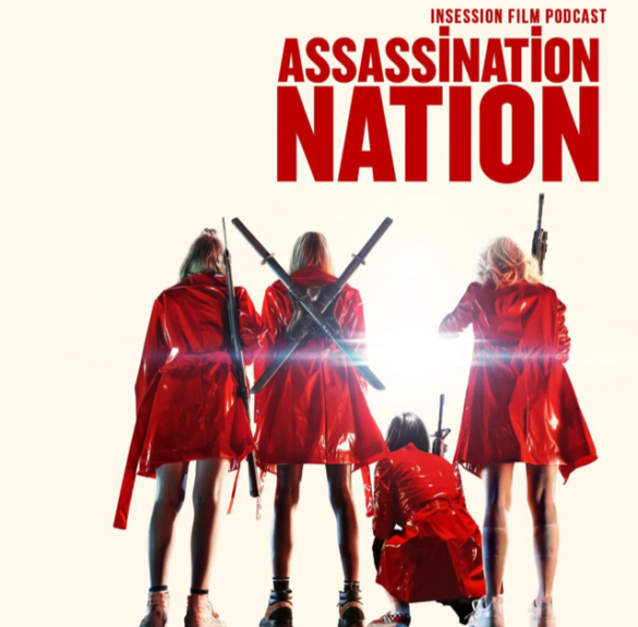 Podcast: Assassination Nation / Blaze – Extra Film