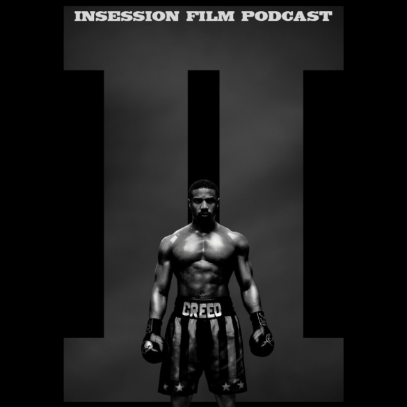Podcast: Shoplifters / Creed II – Episode 302