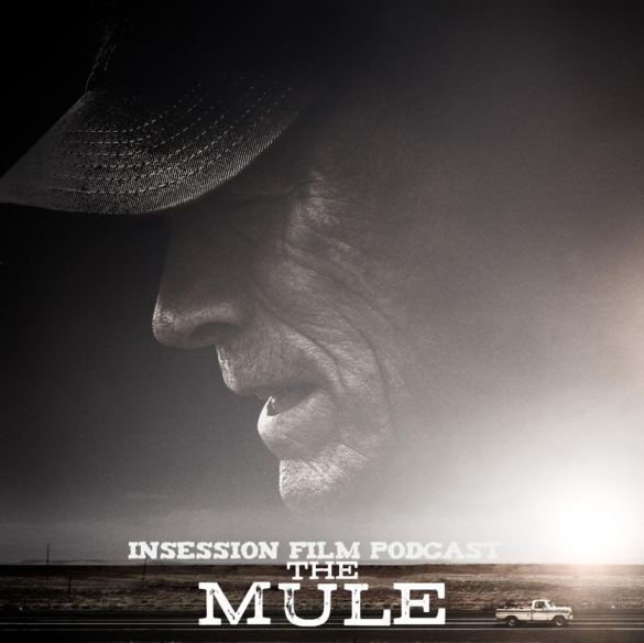 Podcast: The Mule / Vox Lux – Extra Film