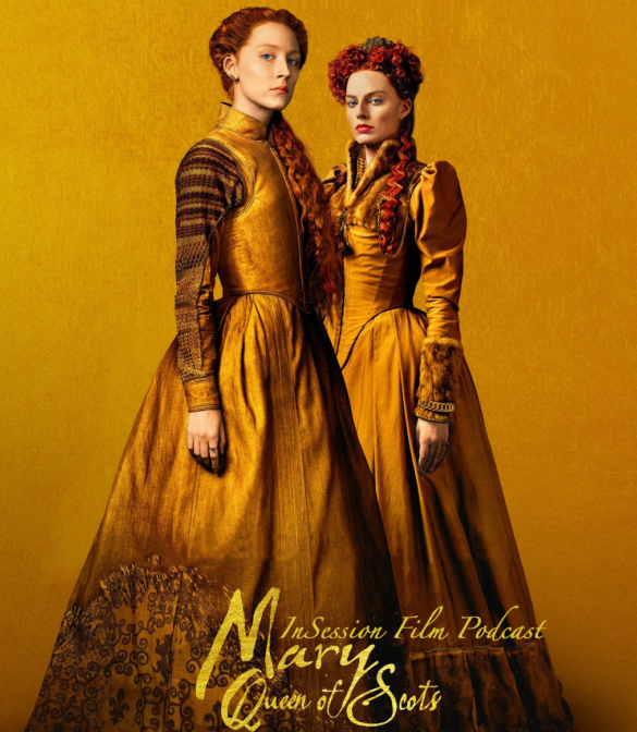 Podcast: Mary Queen of Scots / Aquaman – Extra Film