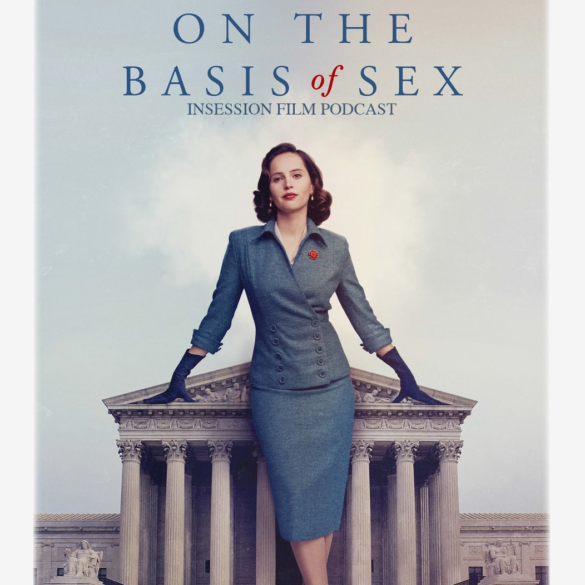 Podcast: On the Basis of Sex – Extra Film