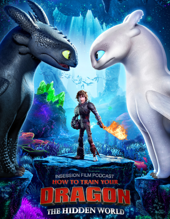 Podcast: How to Train Your Dragon: The Hidden World / Top 3 Scenes from Trilogy Closers – Episode 314
