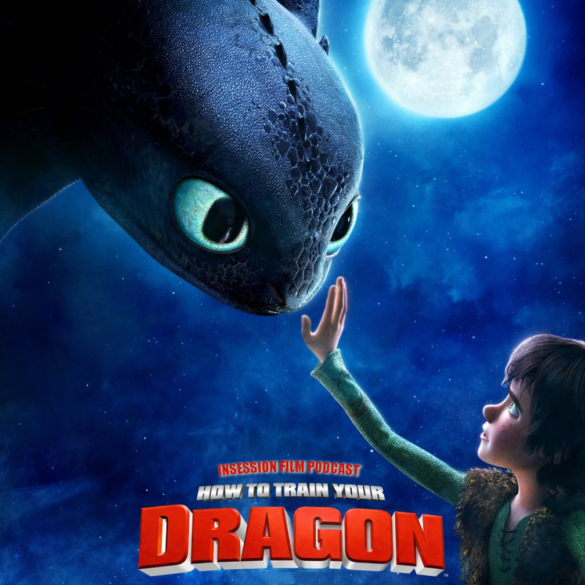 Podcast: How to Train Your Dragon / Isn't It Romantic – Extra Film