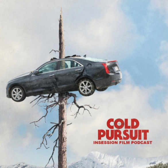 Podcast: Cold Pursuit / The Man Who Killed Hitler and Then The Bigfoot – Extra Film