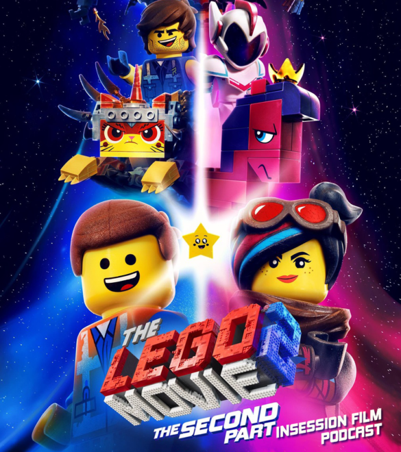 Podcast: The Lego Movie 2 / Top 3 Non-Disney Animated Films (From Our Childhood) – Episode 312