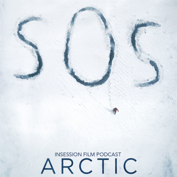 Podcast: Arctic / Fighting with My Family – Extra Film