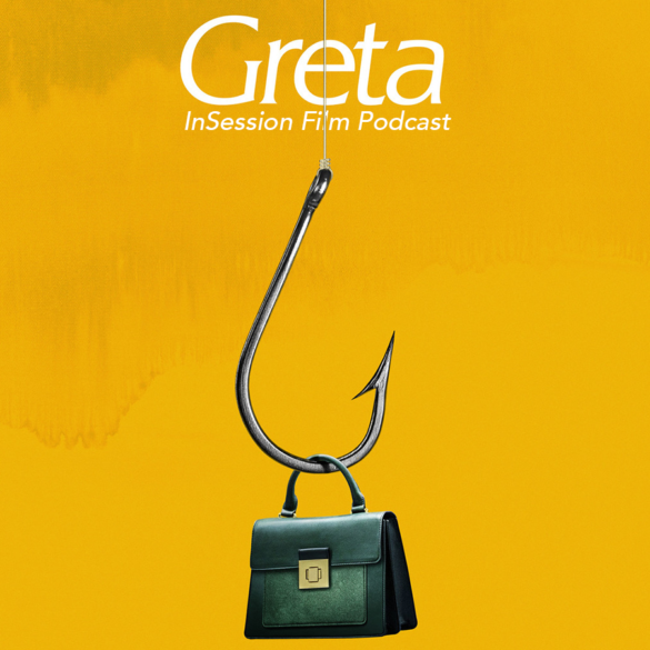 Podcast: Greta / Top 3 Titular Movie Characters – Episode 315
