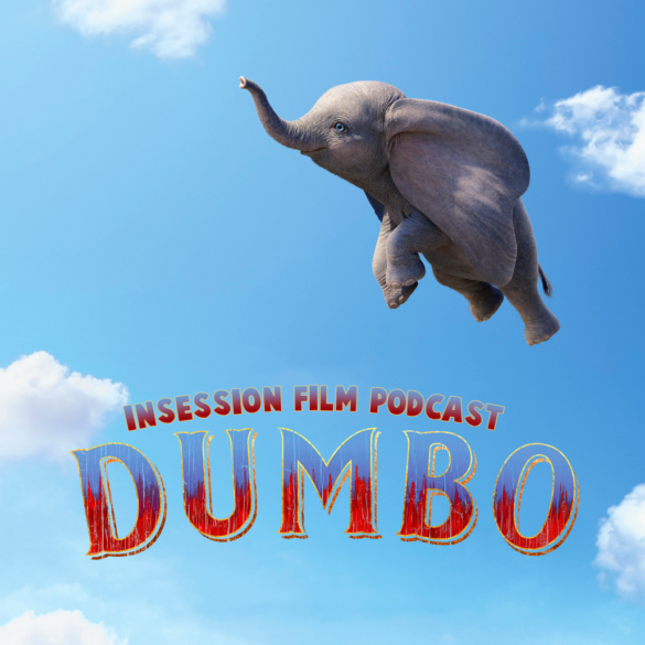 Podcast: Dumbo / Top 3 Tim Burton Scenes – Episode 319