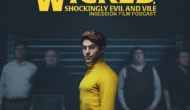 Podcast: Extremely Wicked, Shockingly Evil and Vile / Boyz in the Hood – Extra Film