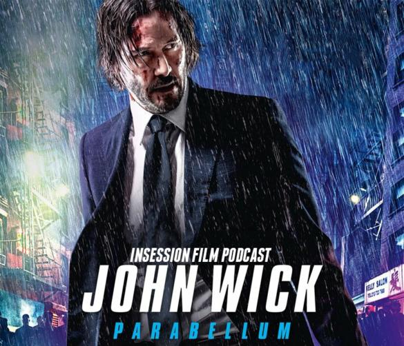 Podcast: John Wick – Parabellum / Top 3 Stunt Scenes – Episode 326