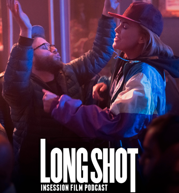 Podcast: Long Shot / Top 5 Expectations for Summer 2019 – Episode 324