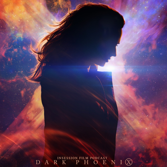Podcast: Dark Phoenix / Top 3 X-Men Scenes – Episode 329